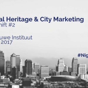 Night Shift #2 - Cultural Heritage & City Marketing
